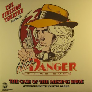 Firesign Theatre Nick Danger1